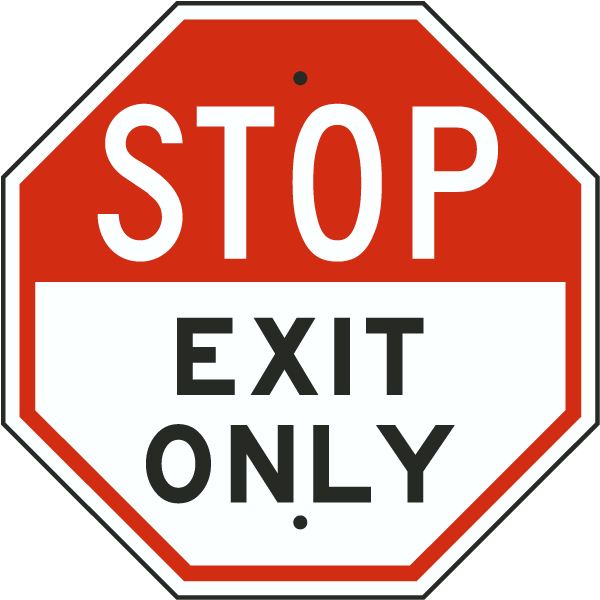 Stop Exit Only